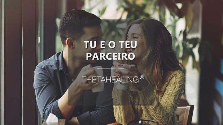 Curso 'Tu e o Teu Parceiro' ThetaHealing® Lisboa