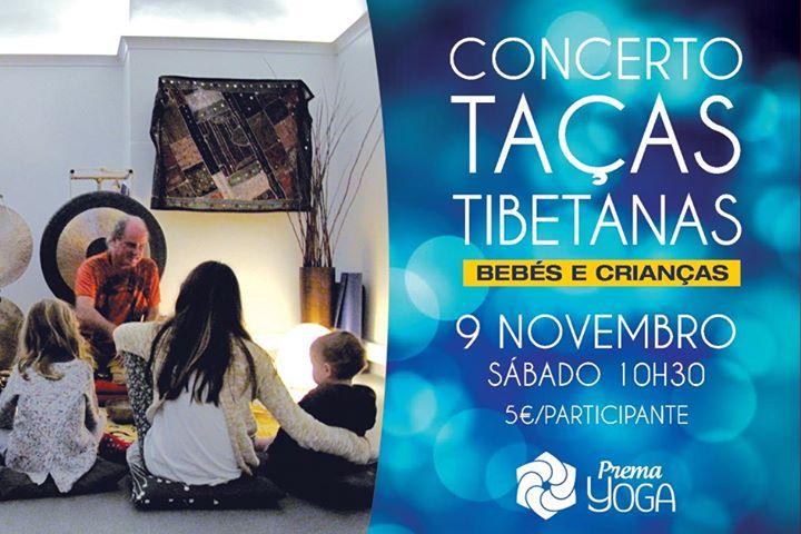 Concerto de TAÇAS Tibetanas para Bebés e Crianças