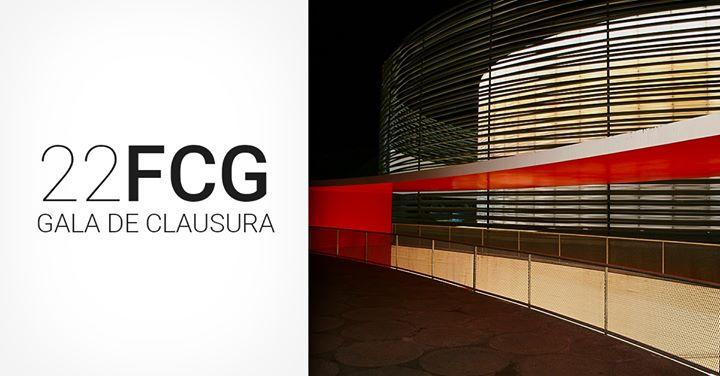 22FCG Gala de Clausura y Entrega de Premios