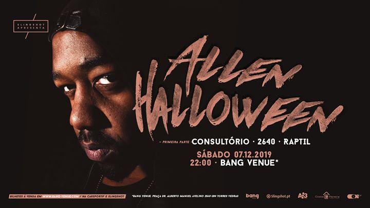 ALLEN Halloween   Bang Venue Torres Vedras