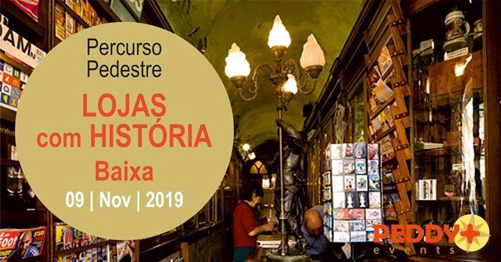 Percurso Pedestre 'Lojas Com História - Baixa'