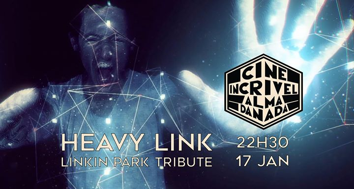 Heavy Link - Linkin Park Tributo // Cine Incrivel Almada