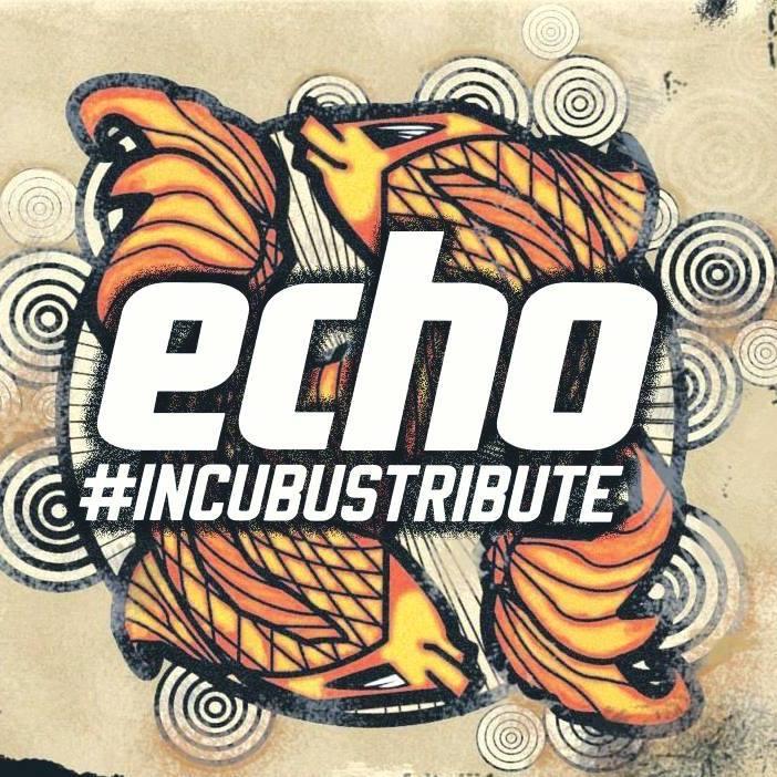ECHO - Tributo a Incubus