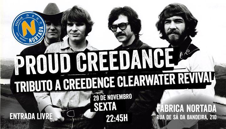 Proud Creedance - Fábrica Nortada