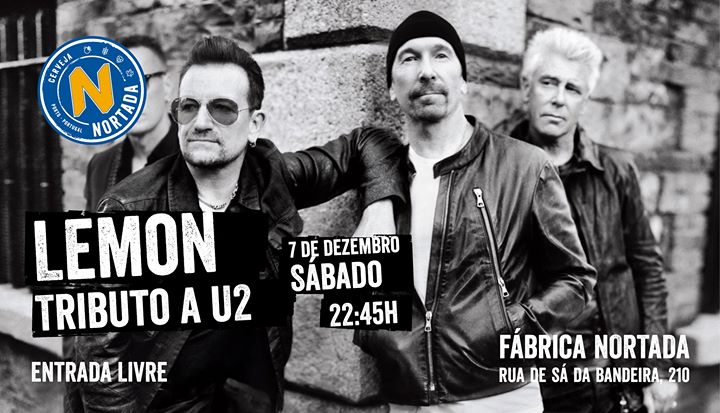 Tributo a U2 - Lemon - Fábrica Nortada