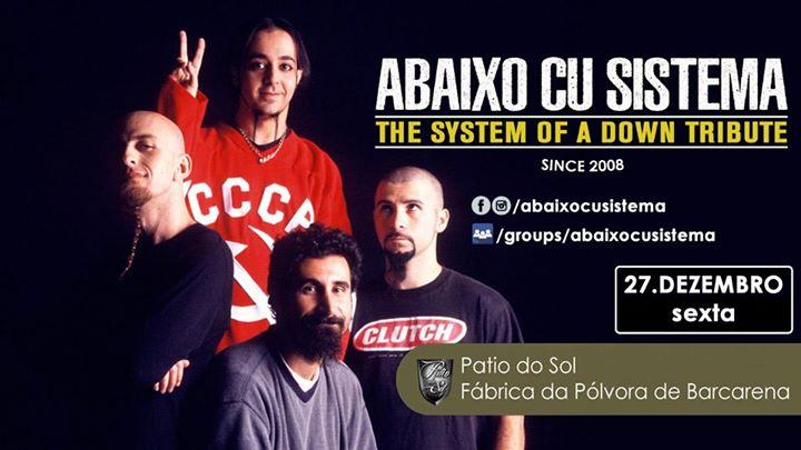 Abaixo Cu Sistema The SOAD Tribute 27 DEZ Patio do Sol Barcarena