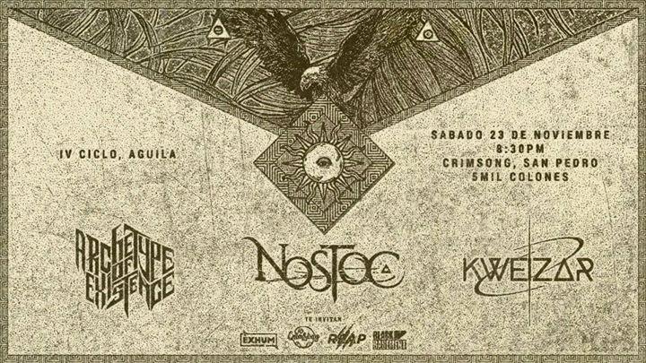 Ciclo IV: 'Águila': Nostoc, Kweizar & Archetype of Existence