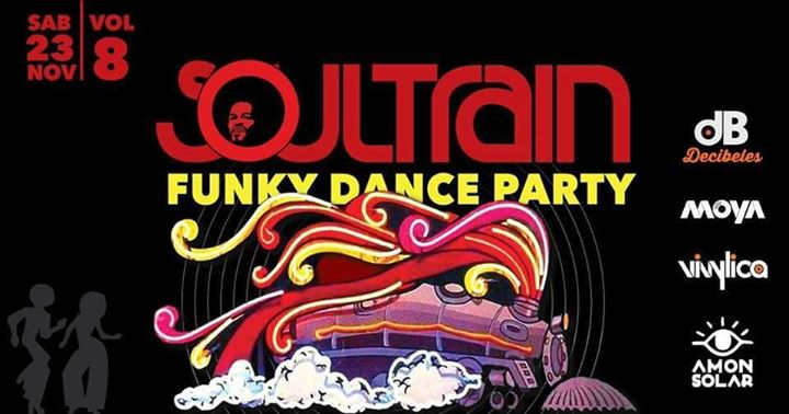 Soul Train funky vinyl night vol 8