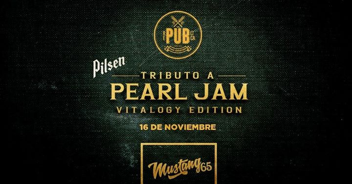 Pilsen Presenta: Tributo a Pearl Jam en República
