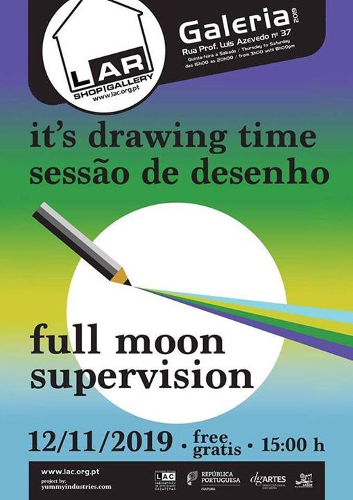 Sessão de Desenho Livre 'Full Moon Supervision' - Lagos, PT