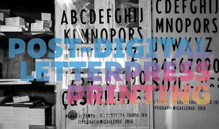 Post-Digital Letterpress Printing international conference