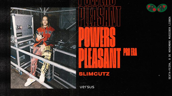 Versus: Powers Pleasant (Pro Era), SlimCutz