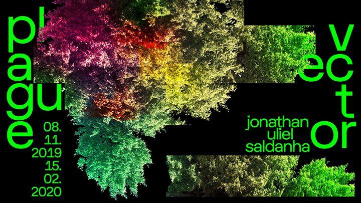 Inauguração: 'Plague Vector' de Jonathan Uliel Saldanha