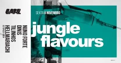 Jungle Flavours - Nuno Forte Dinis Tilinhos Hellmariachi