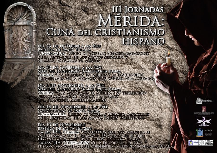 """III Jornadas Mérida, cuna del cristianismo hispano: """"Los mozárabes en Mérida y su territorio"""""""
