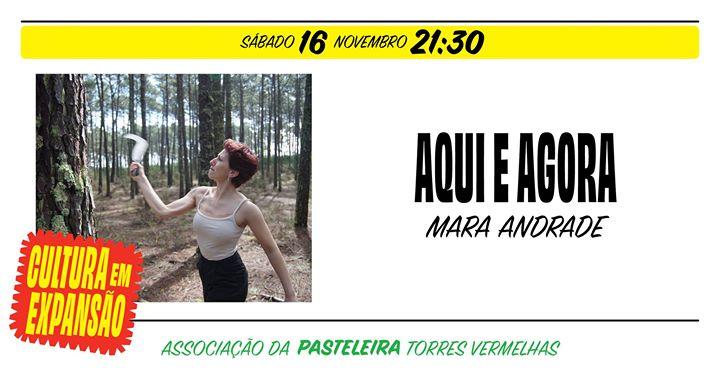 Aqui e Agora | Mara Andrade