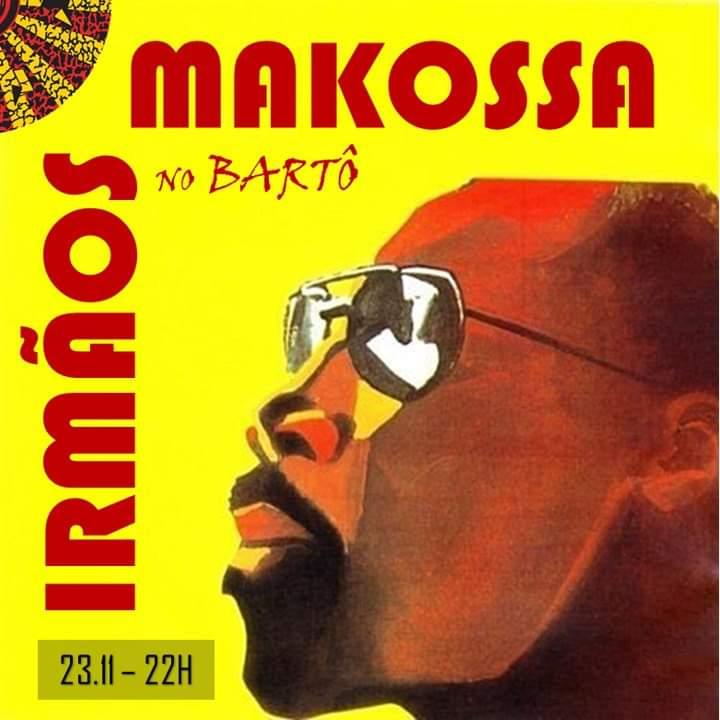 Irmãos Makossa no Bartô
