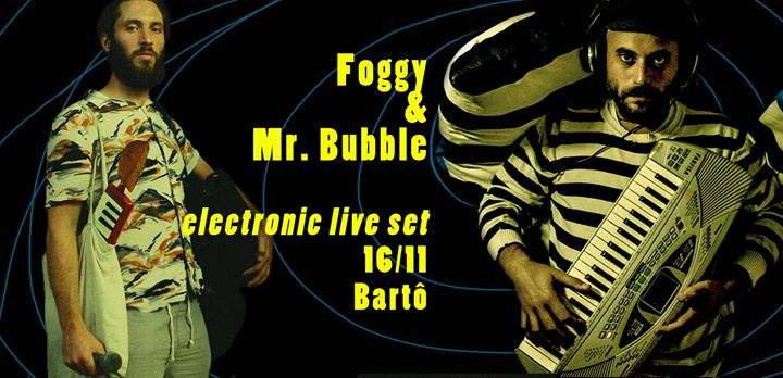 Foggy / Mr. Bubble no Bartô