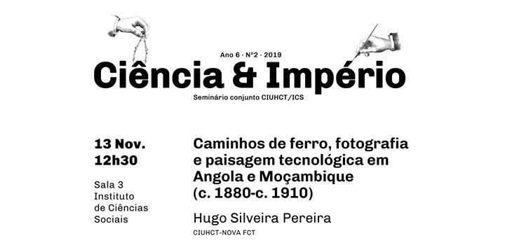 Seminário Ciência e Império, com Hugo Silveira Pereira