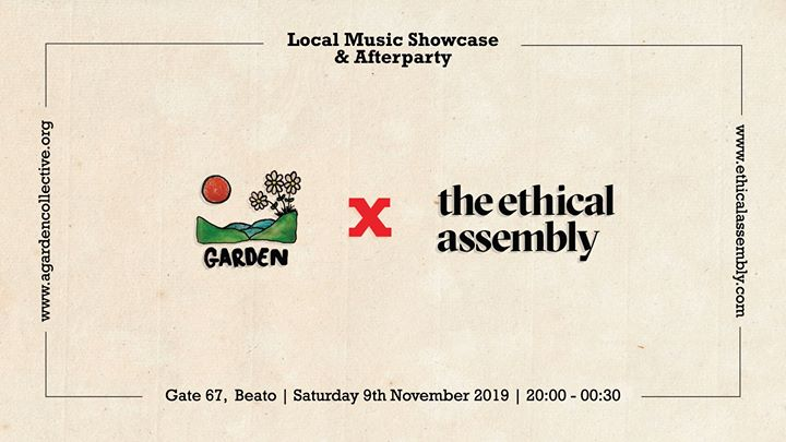Garden x Ethical Assembly | Showcase & Party
