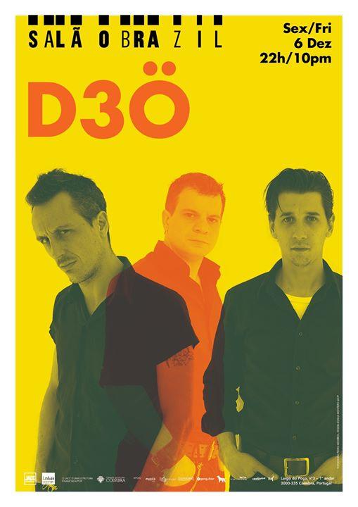 D3O + A Puppet Show Named Julio (1ª parte) | sex, 6 dez, 22h00