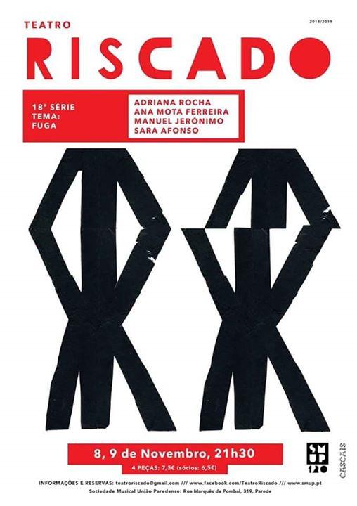 18.ª SÉRIE - Teatro Riscado :: FUGA - 8 e 9 Nov