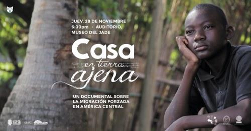 """Documental """"Casa en Tierra Ajena"""""""