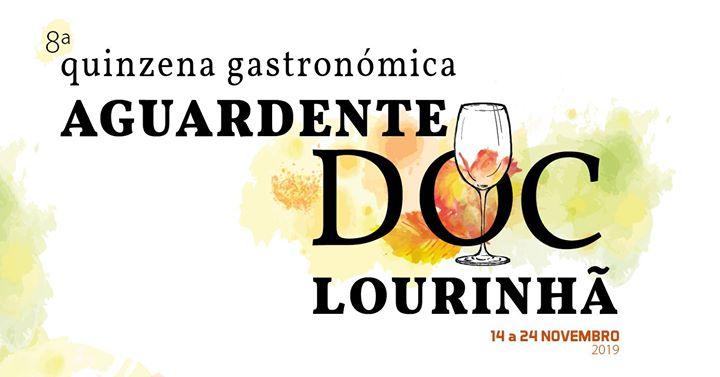 8.ª Quinzena Gastronómica Aguardente DOC Lourinhã