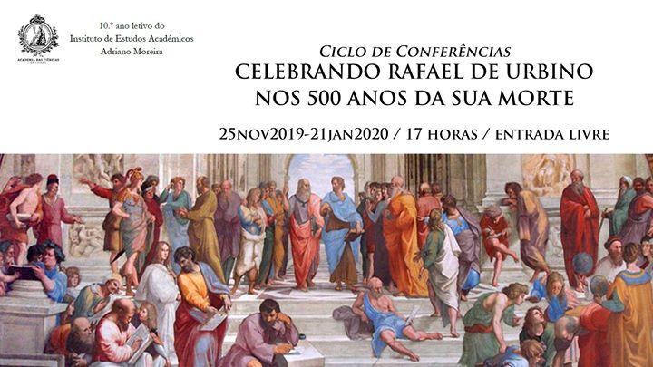 Ciclo de conferências IEAAM «Celebrando Rafael de Urbino»