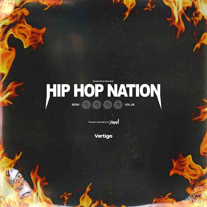 Hip Hop Nation Sesh Vol.05 at Club Vertigo