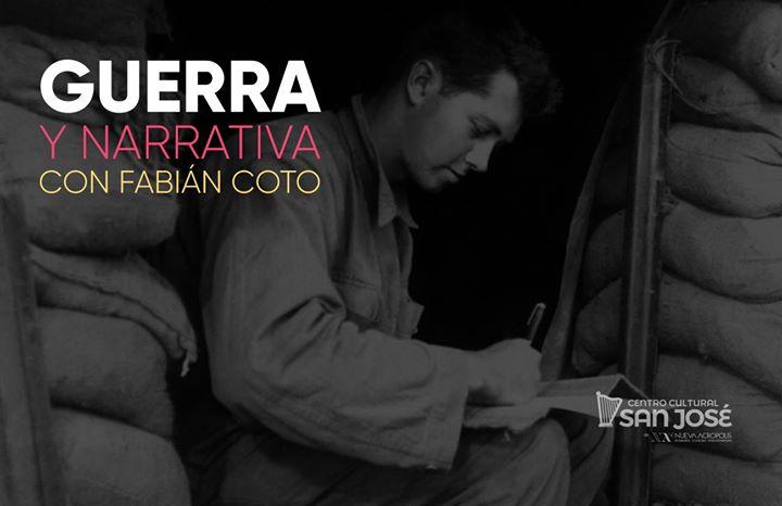 Curso: Guerra y narrativa, con Fabián Coto