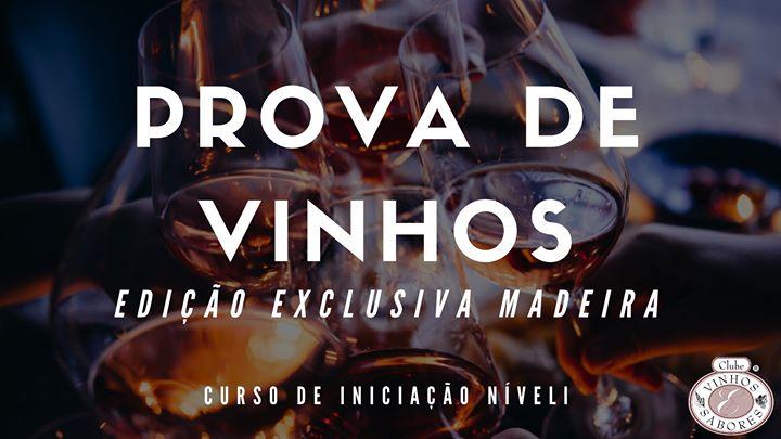 Curso de Iniciação à Prova de Vinhos Nível I - Madeira