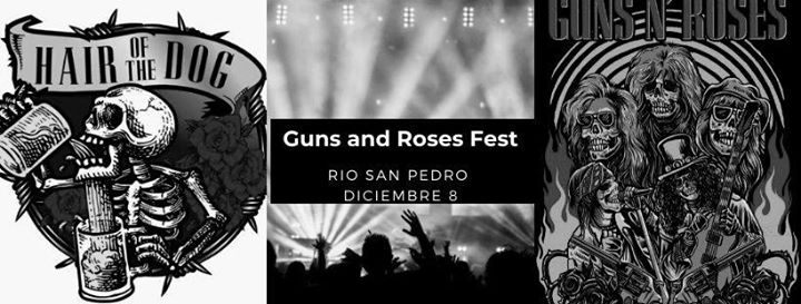 Guns and Roses Fest -Hair of the Dog