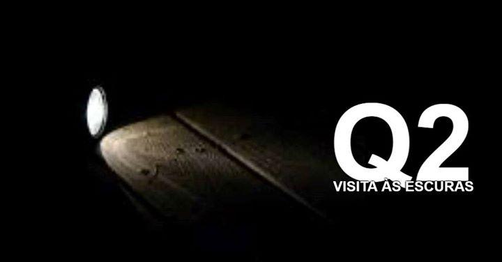 Q2 - Museu aberto até à meia noite - Visita às escuras