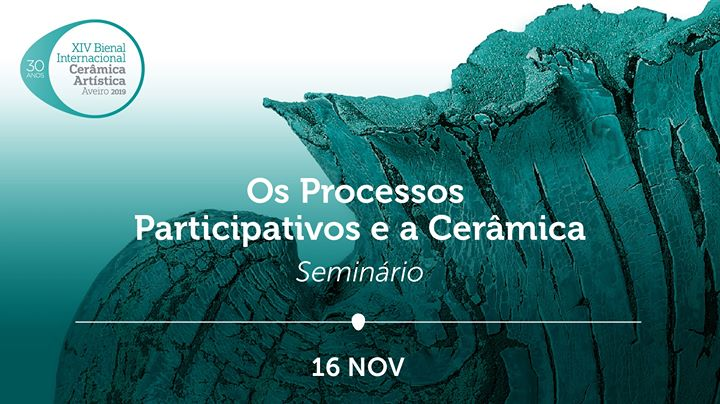 Seminário: Os Processos Participativos e a Cerâmica
