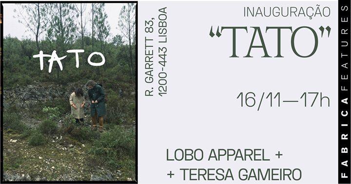 Inauguração/Opening — 'Tato'