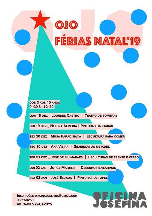 OJO Férias de Natal'19 - Artistas há Muitos!