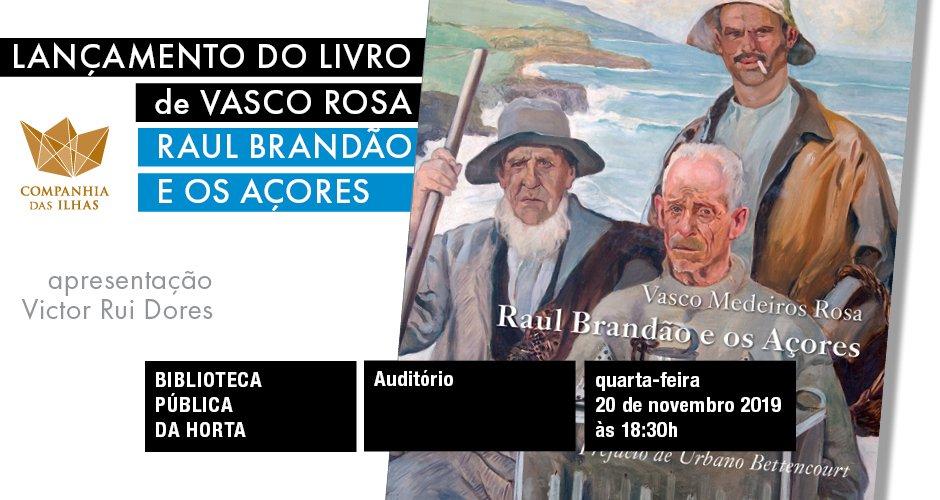 """Lançamento do livro """"Raúl Brandão e os Açores"""""""