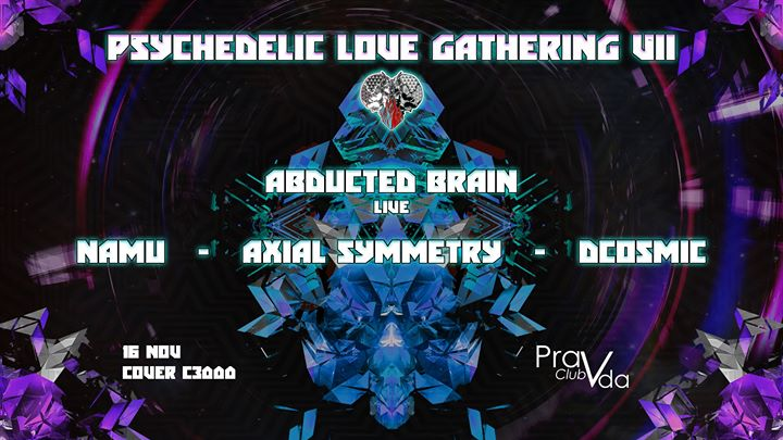 Psychedelic Love Gathering VII ♡