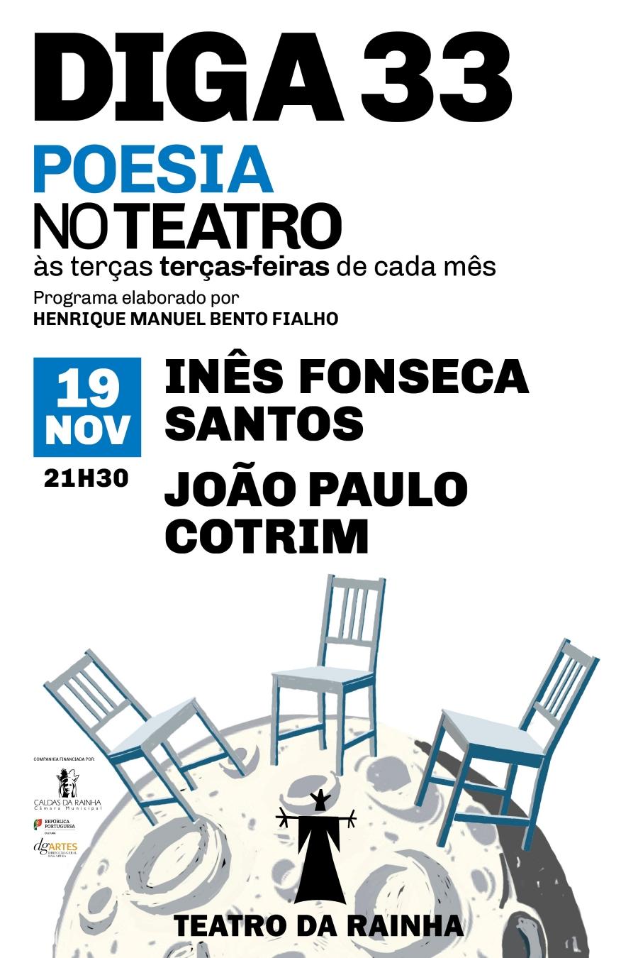 Diga 33 | Poesia no Teatro | com Inês Fonseca Santos e João Paulo Cotrim