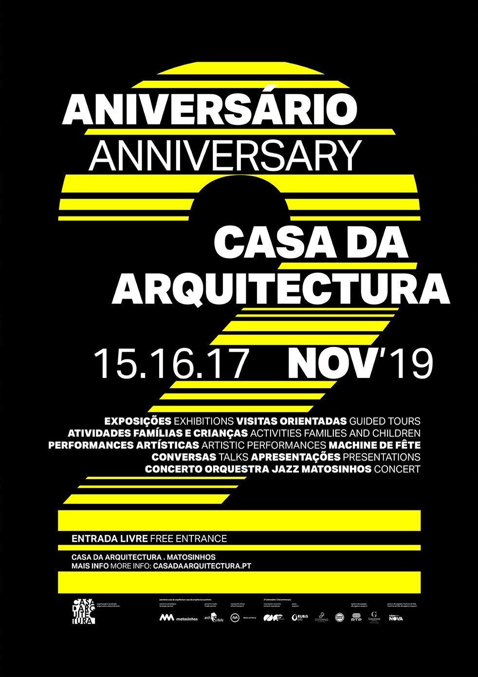 2.º Aniversário da Casa da Arquitectura
