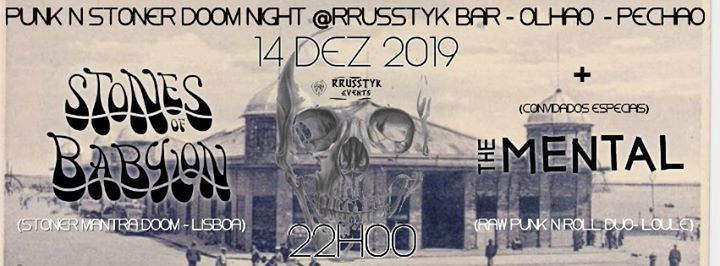 Stones Of Babylon + The Mental: @Rrusstyk BAR 14-12-19