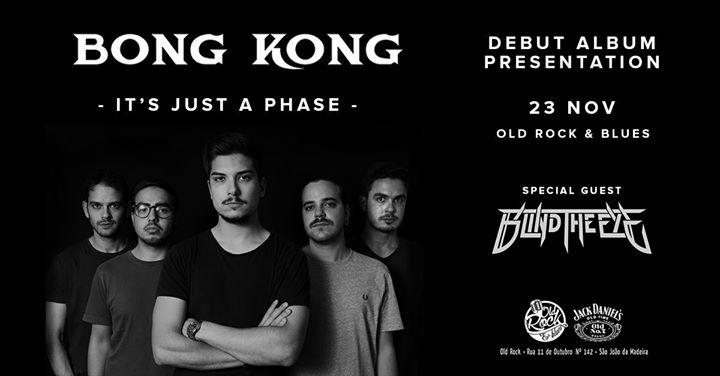 Bong Kong + Blind The Eye - Old Rock & Blues - 23 Nov