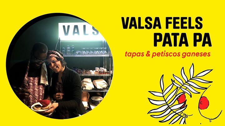 VALSA FEELS PATA PA | tapas e petiscos ganeses