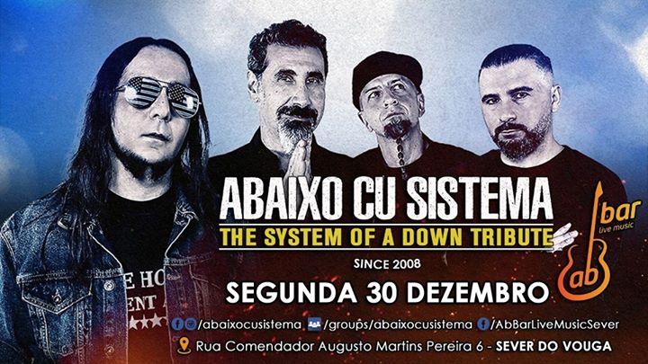 Abaixo Cu Sistema - The System Of A Down Tribute 30 DEZ AB BAR