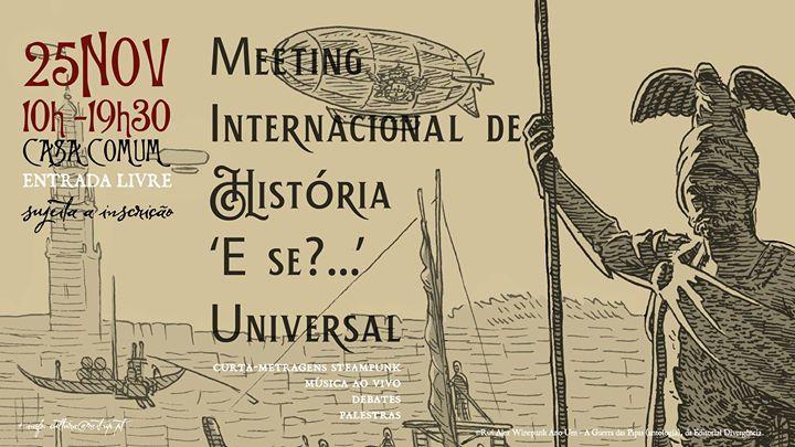 Meeting Internacional de História ´E se? ` Universal