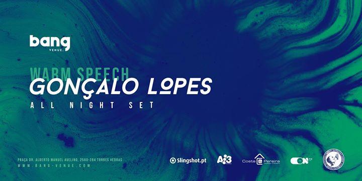 Warmspeech - Gonçalo Lopes | Clubbing | Bang Venue