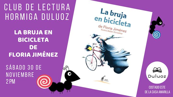 Club Hormiga: La Bruja en Bicicleta