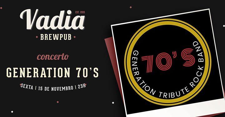 Generation 70'S // Vadia Brewpub