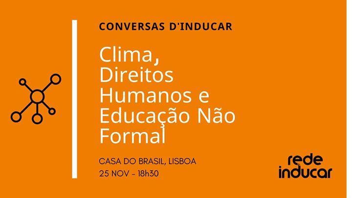 Conversas Inducar: Clima, Direitos Humanos, Educação Não Formal